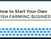 start fish farming business