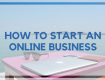 HOW TO START AND GROW A PROFITABLE ONLINE BUSINESS IN NIGERIA