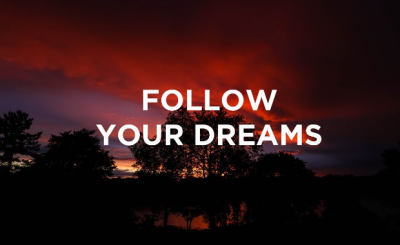 Follow your dreams NIGERIA