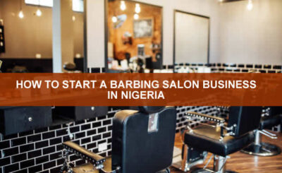 HOW TO START A BARBING SALON BUSINESS IN NIGERIA