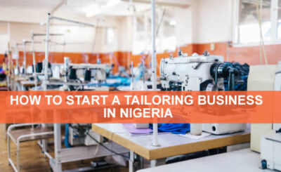HOW TO START A TAILORING BUSINESS IN NIGERIA